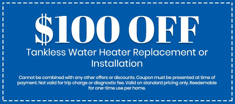 discount on Tankless Water Heater Replacement or Installation